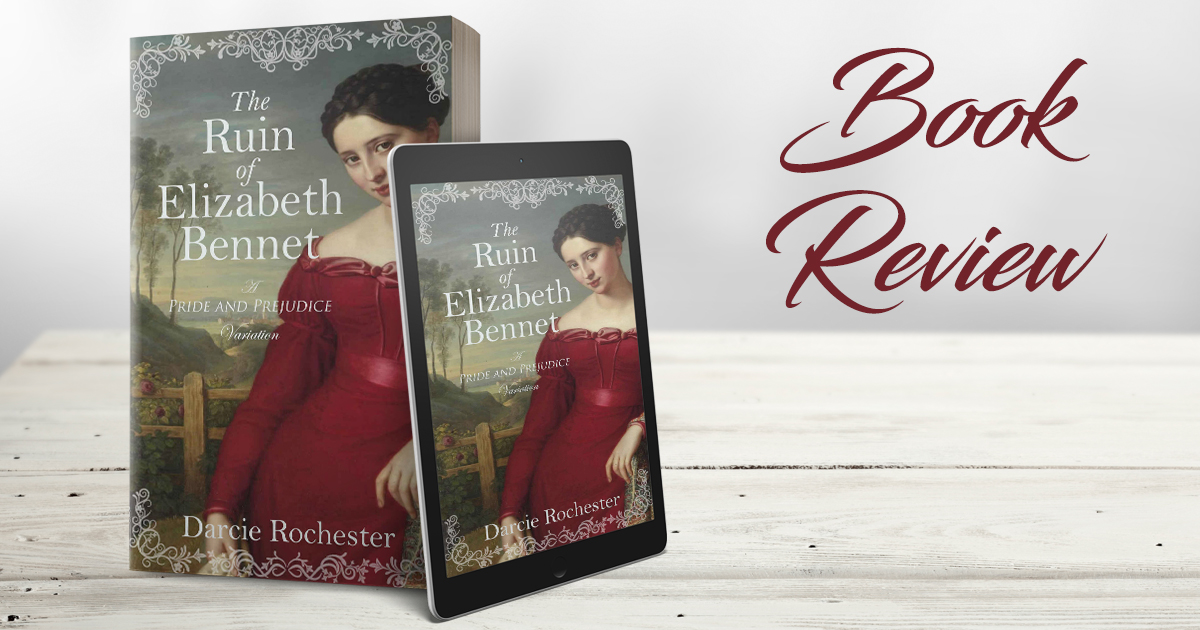 Review - The Ruin of Elizabeth Bennet | Rachel's Reflections